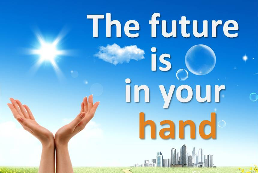 our future is in our hands Our future is in our hands our lives are what we choose - winston churchill quotes at azquotescom.